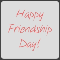 August 5 - International Friendship Day