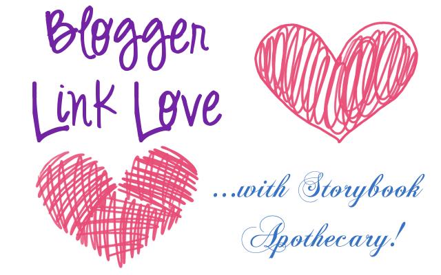 Blogger Link Love - StorybookApothecary.com