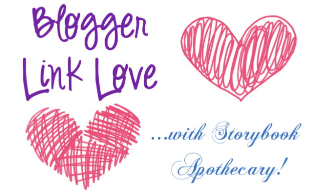 Blogger Link Love - StorybookApothecary.com